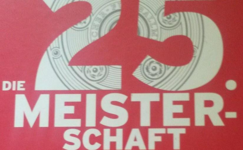 Die rote Bibel: Das Bayern-Buch ist draußen, ergänzt mit der 25.Meisterschaft