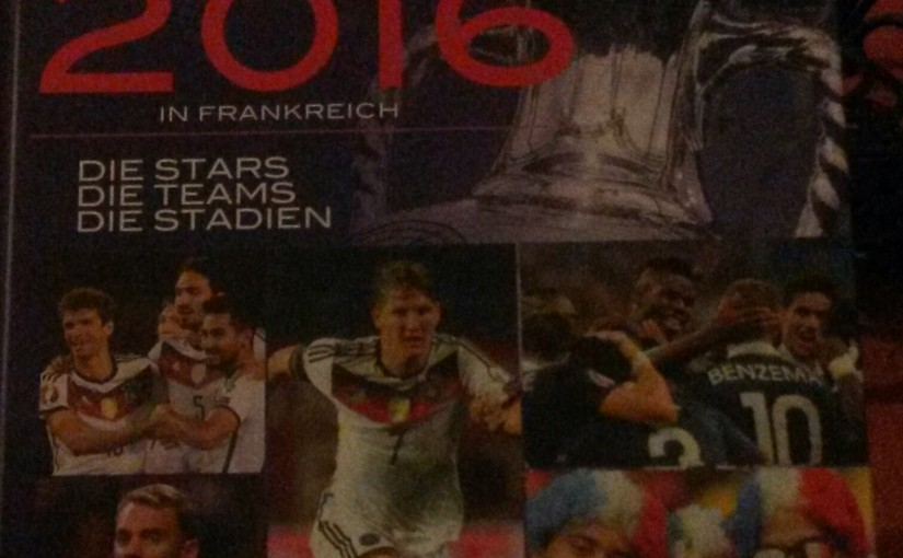 """EURO 2016 in Frankreich: Stars, Teams und Stadien! Ein gelungenes Info-Buch vorab aus dem """"riva-Verlag""""! Ganz aktuell, weil auch die Terrorattacken von Paris erwähnt werden!"""