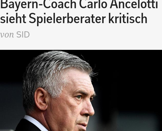 Der neue Bayern-Trainer gilt zwar als freundlich und gelassen, aber Spielerberater finden kaum Draht zu ihm! Ancelotti hält sie auf Abstand…